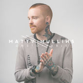 Matty Mullins, Unstoppable