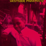 Japhia Life, Westside Pharmacy