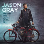 Jason Gray, Where The Light Gets In
