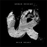 Urban Rescue, Wild Heart EP