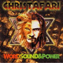 Christafari, Word, Sound, and Power