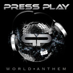 Press Play, World Anthem
