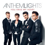 Anthem Lights, You Have My Heart