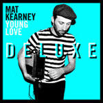 Mat Kearney, Young Love: Deluxe