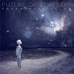 Future of Forestry, Young Man Follow EP