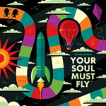 Derek Minor, Your Soul Must Fly - EP