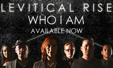 Get The New Album Who I Am by Levitical Rise