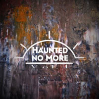 Haunted No More