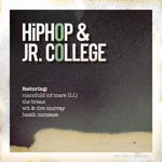 Hip Hop & Jr. College EP