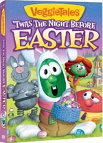 VeggieTales: 'Twas The Night Before Easter